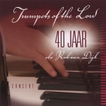 Trumpets of the Lord 40 jaar